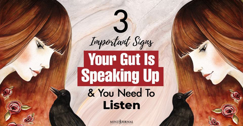 Signs Gut Speaking Up