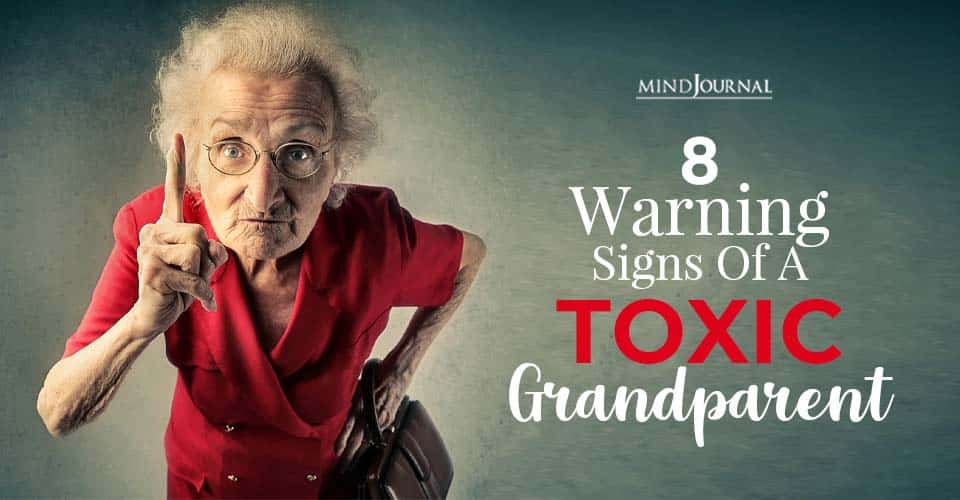 8 Warning Signs Of A Toxic Grandparent