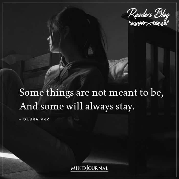 Some Things Are Not Meant To Be