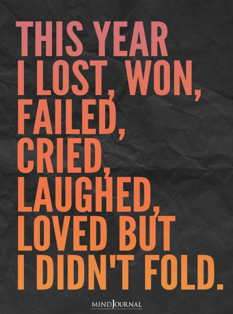 This year I lost, won, failed, cried, laughed.