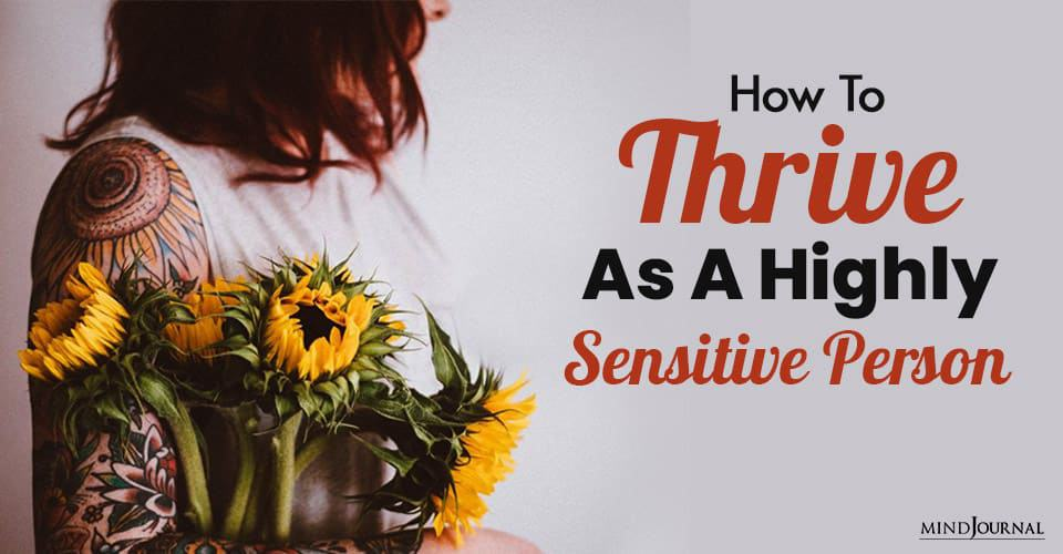 Thrive As Highly Sensitive Person