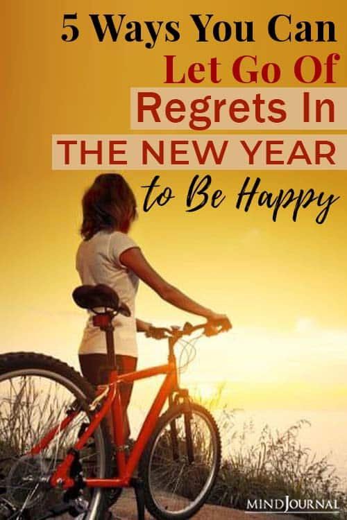 Ways Let Go Regrets New Year Be Happy pin