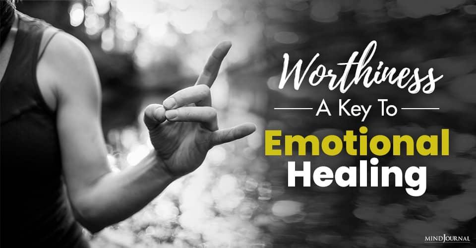 Worthiness Emotional Healing
