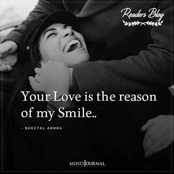 Your Love Is The Reason Of My Smile