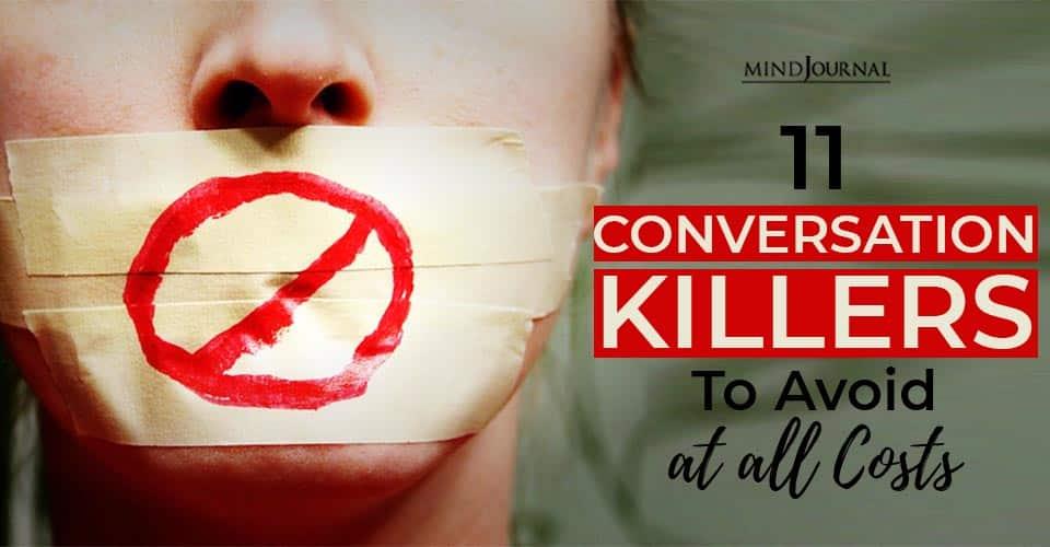 conversation killers avoid Costs