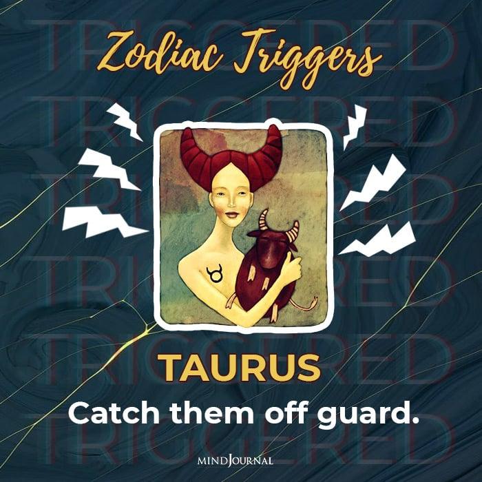fastest way to trigger taurus
