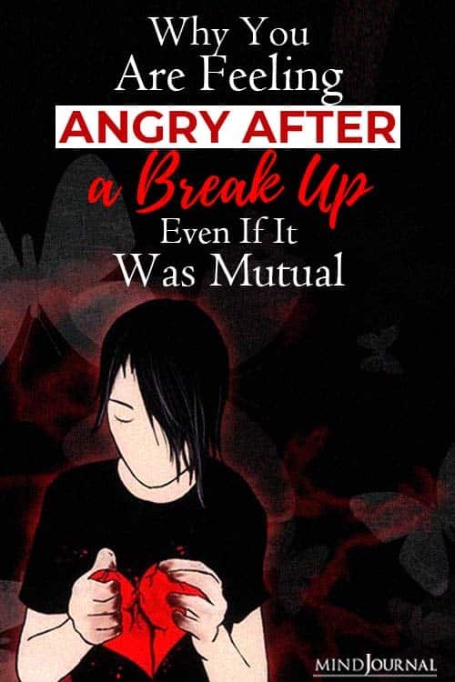 feeling angry after break up mutual pin