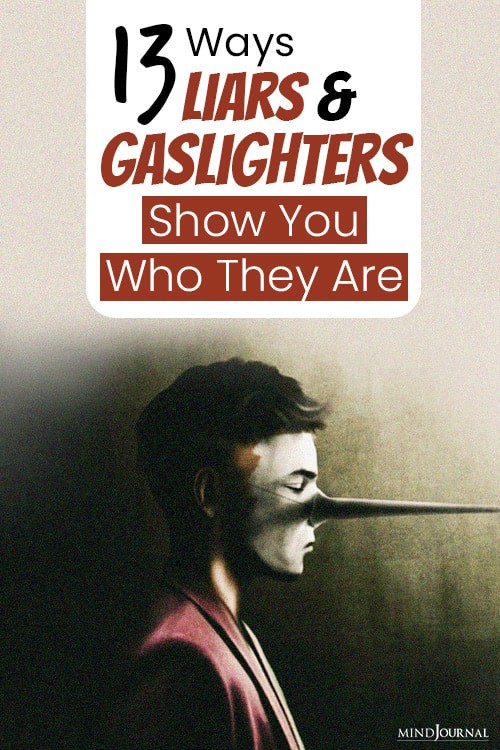 gaslighters and cheats show you pin