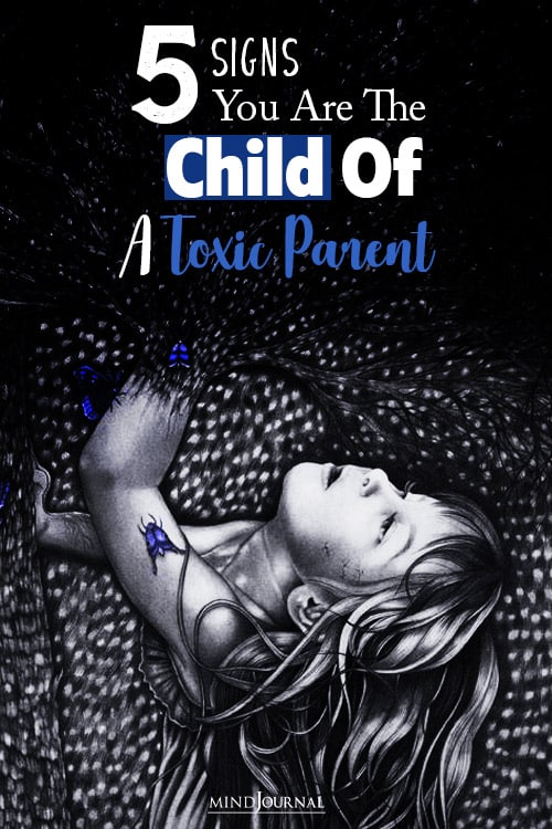 signs you are child of a toxic parent pin