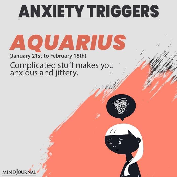 triggers anxiety aquarius