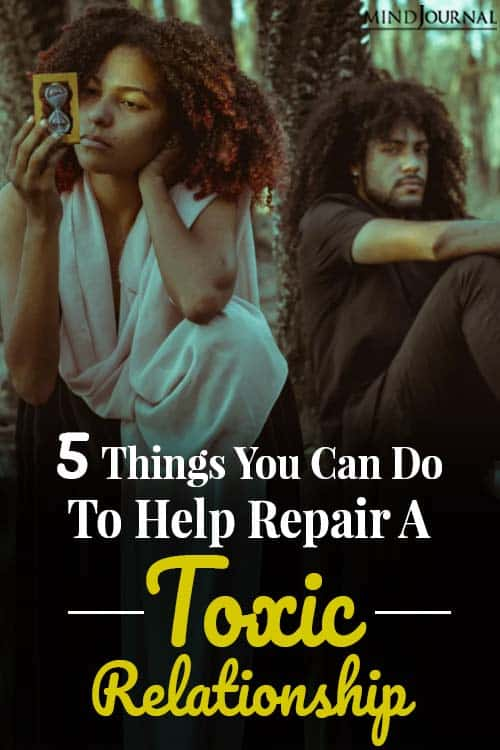 5 things you can do to help repair a toxic relationship pin
