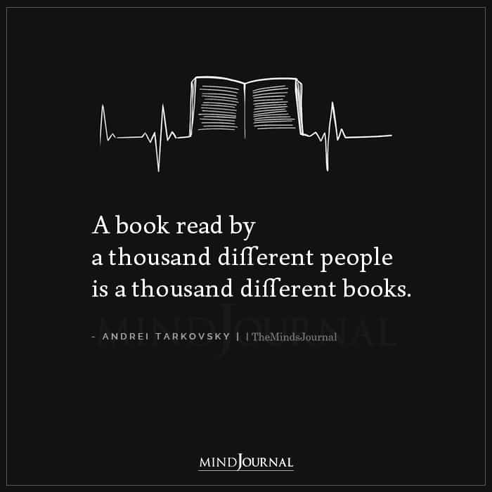A Book Read By A Thousand Different People Is A Thousand Different Books