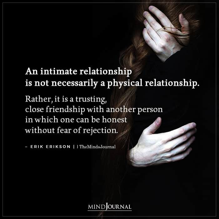 An Intimate Relationship Is Not Necessarily