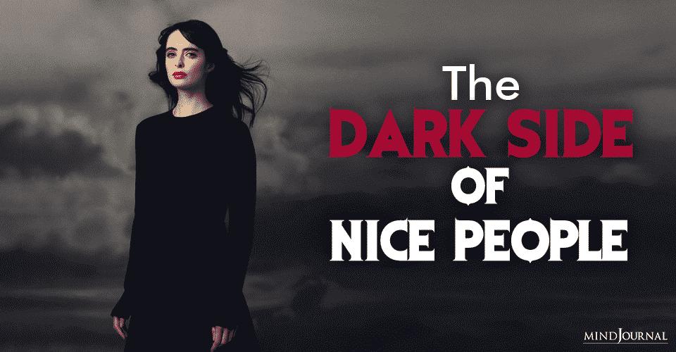 Dark Side of Nice People