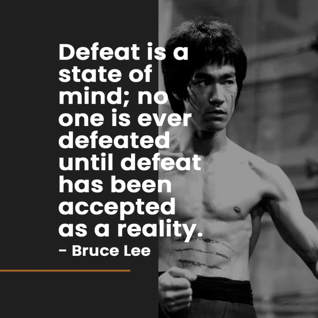 Defeat is a state of mind.