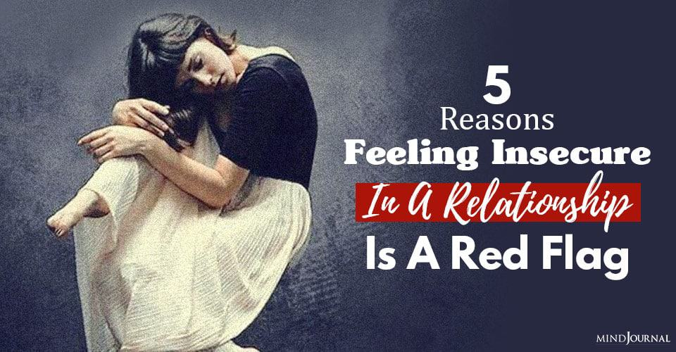 Feeling Insecure Relationship Red Flag