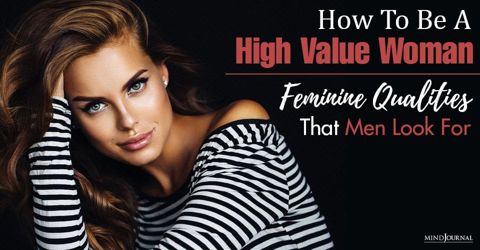 How To Be A High-Value Woman