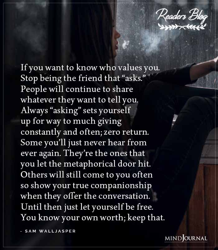 If You Want To Know Who Values You