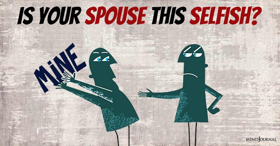 Is Spouse Selfish