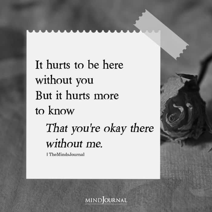It Hurts to Be Here Without You