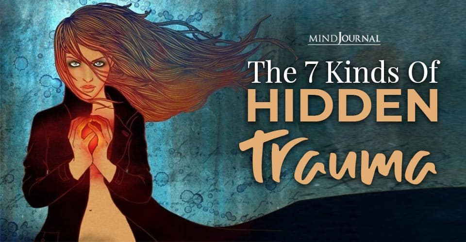 Kinds Of Hidden Trauma That Shouldn't Be Ignored