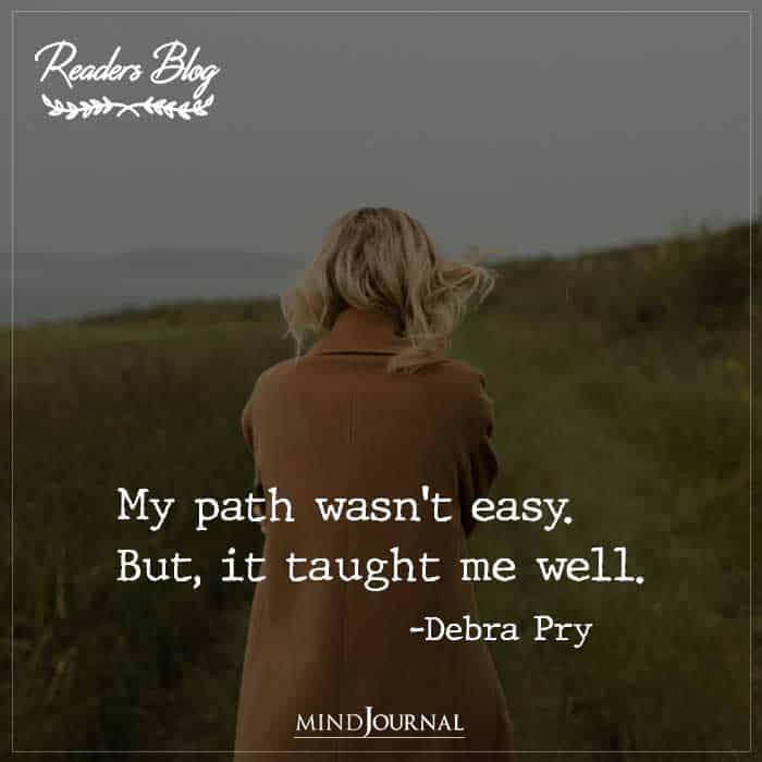 My Path Wasn't Easy