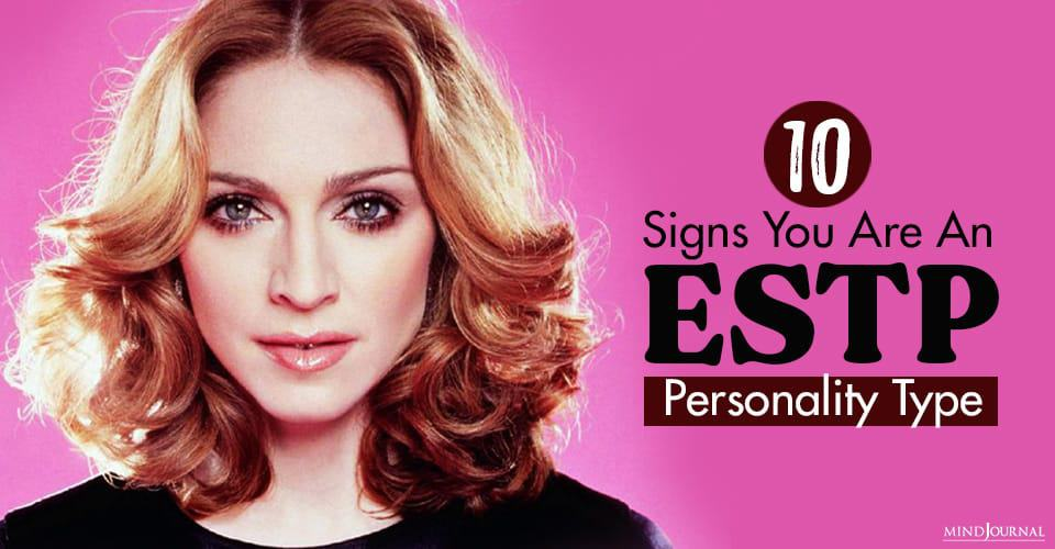 Signs ESTP Personality Type