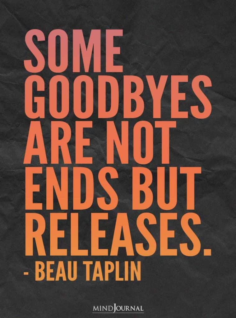 Some goodbyes are not ends but releases.
