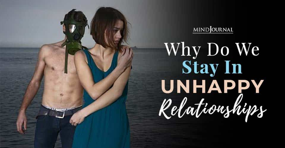 Stay In Unhappy Relationship