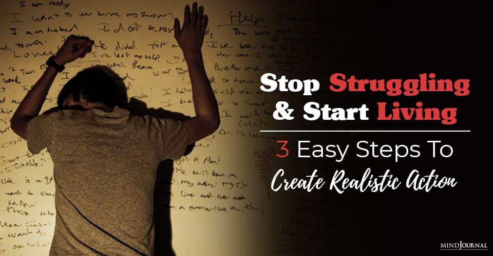 Stop Struggling Start Living