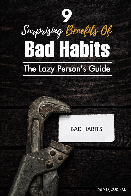 9 Surprising Benefits Of Bad Habits: The Lazy Person's Guide