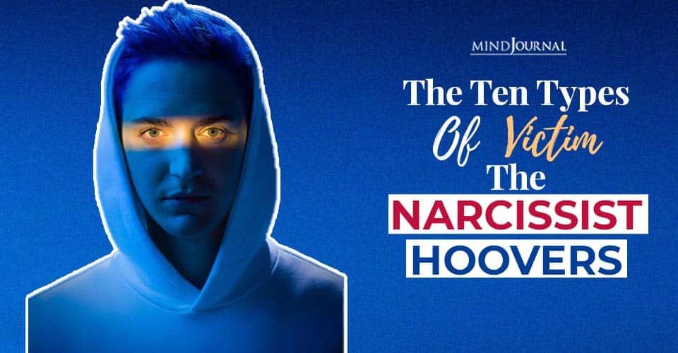 Ten Types Victim Narcissist Hoovers