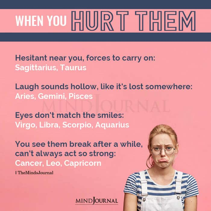 The Zodiac Signs When You Hurt Them