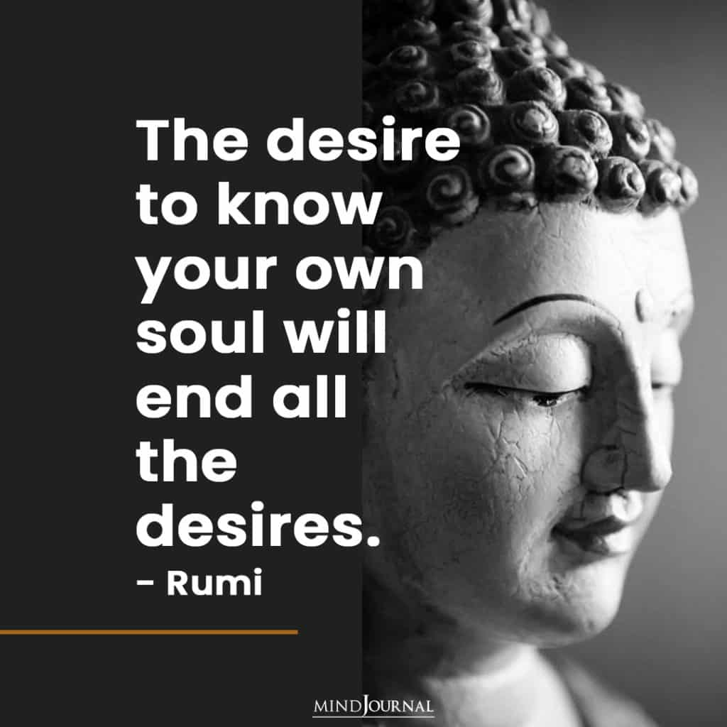 The desire to know your own soul.
