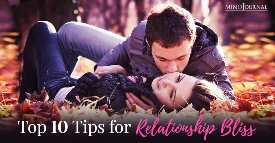 Tips for Relationship Bliss