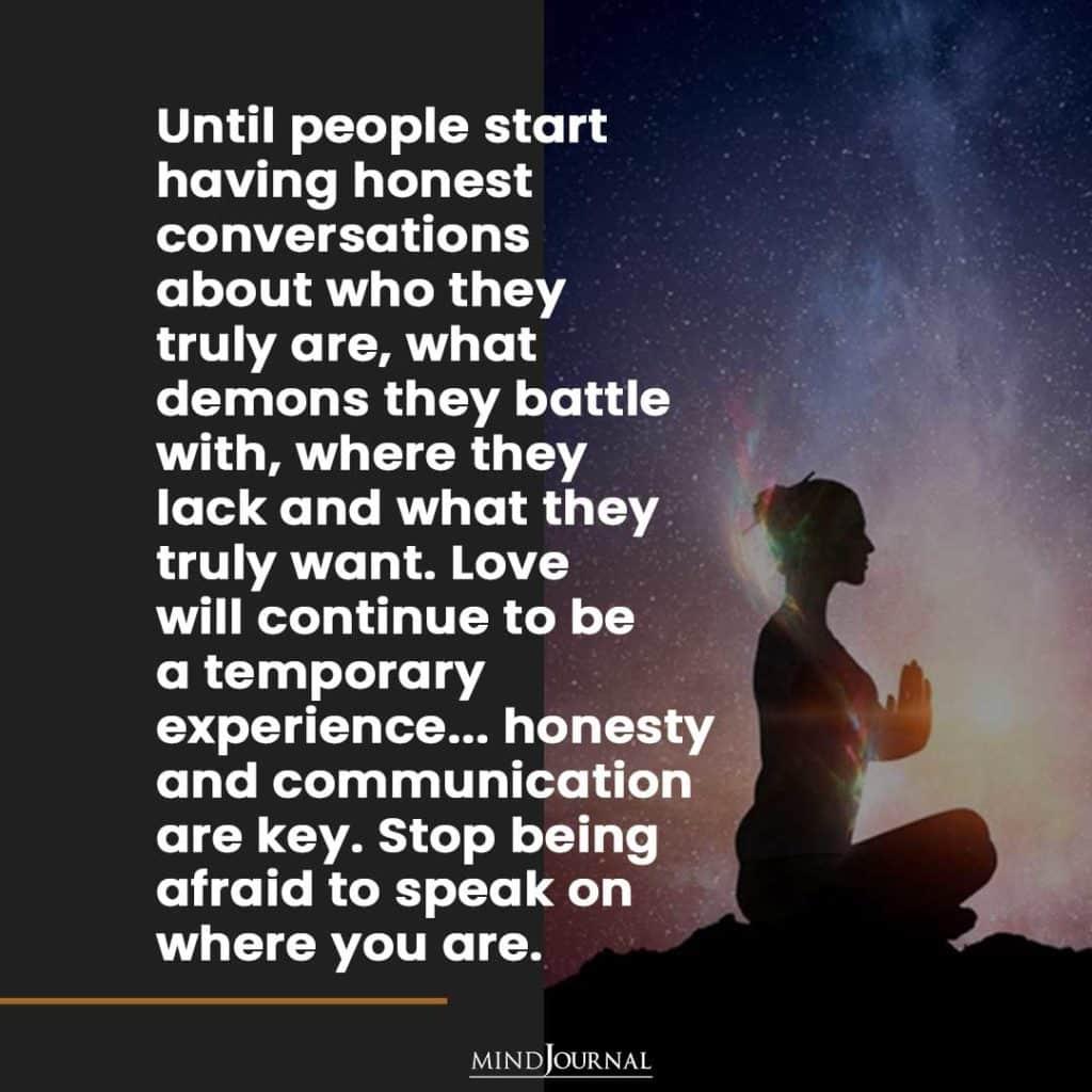 Until people start having honest conversations.