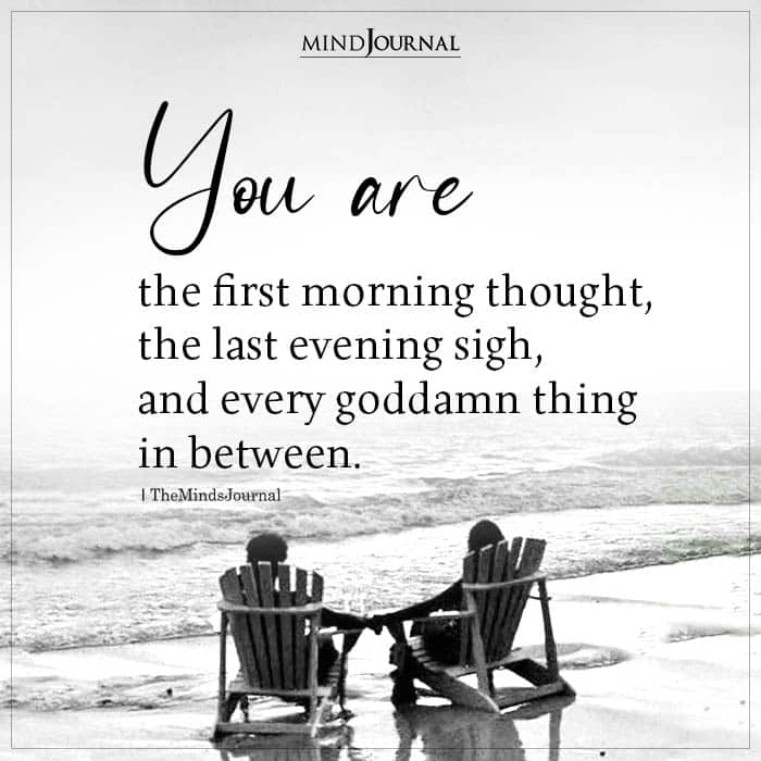 You Are The First Morning Thought