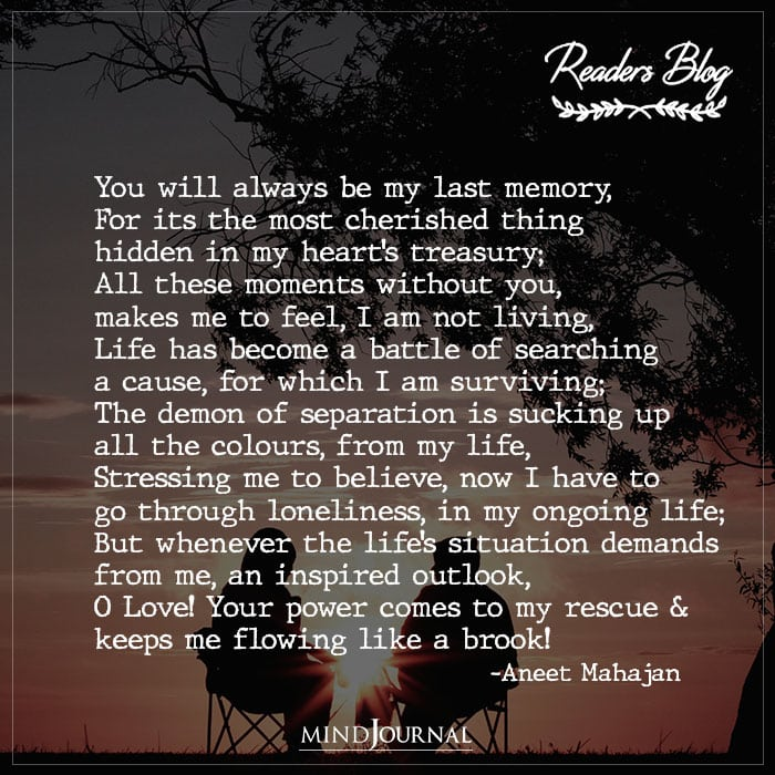 You Will Always Be My Last Memory!