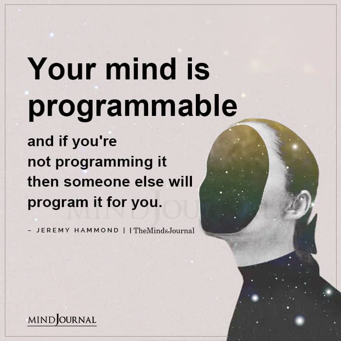 Your Mind Is Programmable