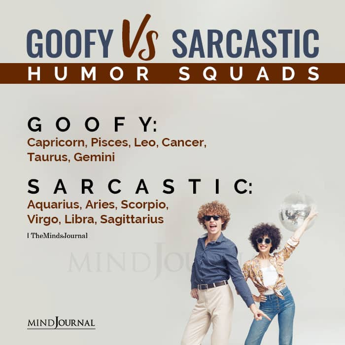 Zodiac Squads Goofy Vs Sarcastic Humor