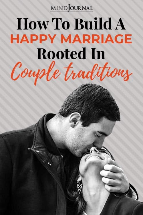 how to build happy marriage rooted in couple traditions Pin