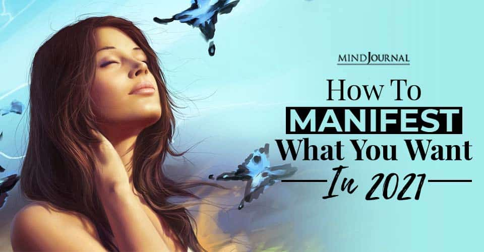 how to manifest in 2021