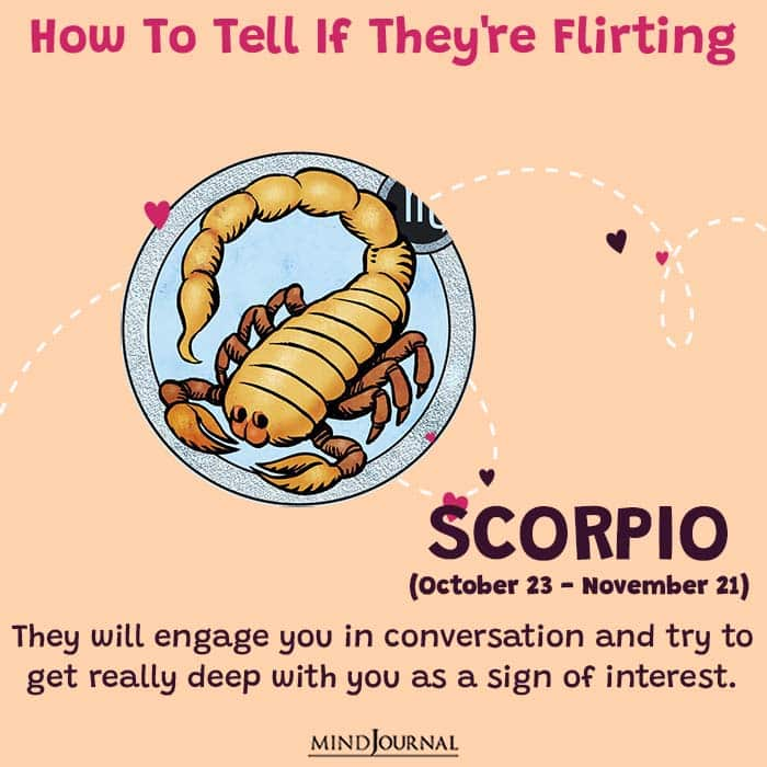 how to tell if they are flirting scorpio