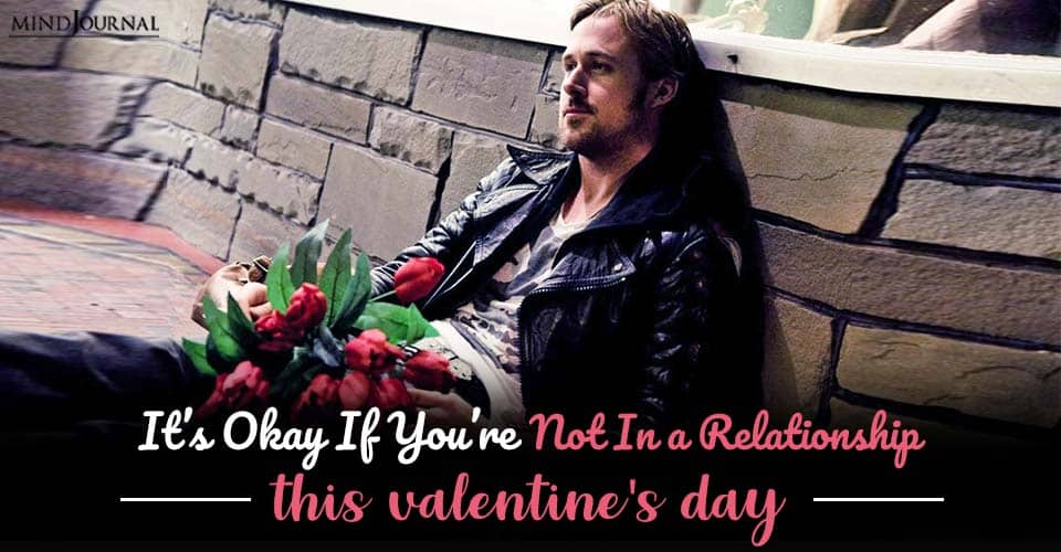 its okay not in relationship valentines day