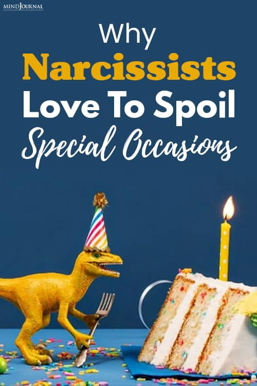 narcissists spoil special occasions pin