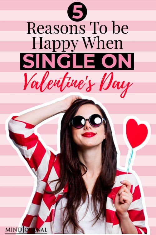 reasons to be happy when single on valentine's day pin