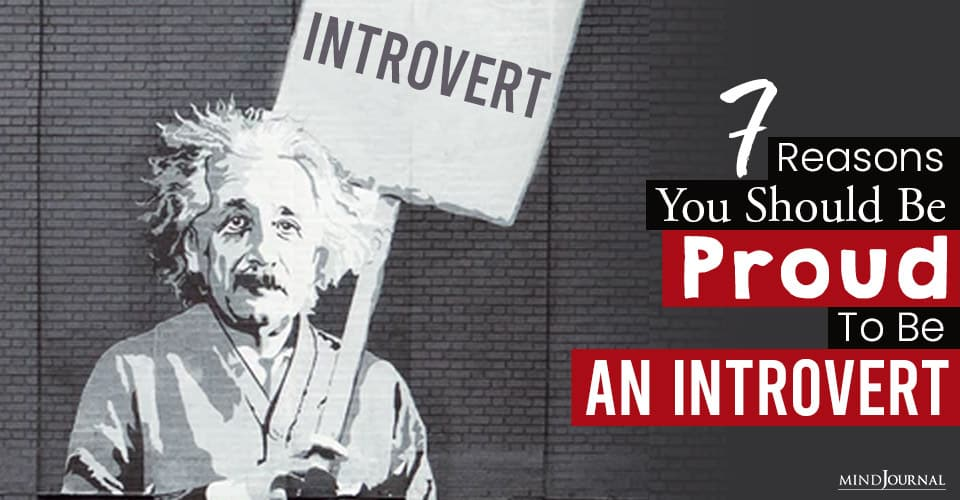reasons you should be proud introvert