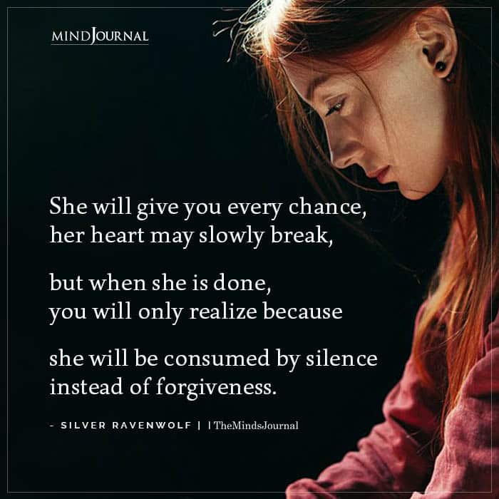 she will give you every chance