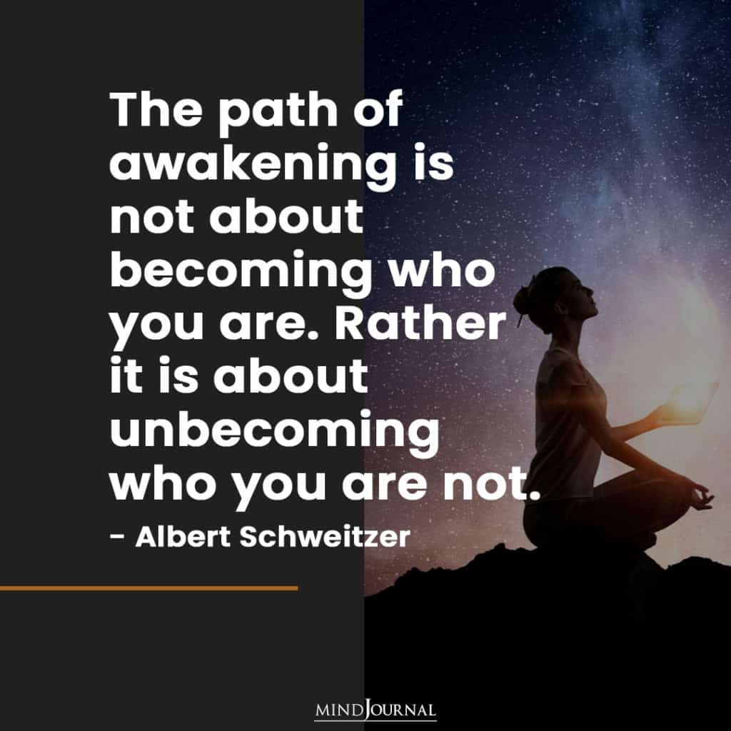 the path of awakening is not about becoming who you are.