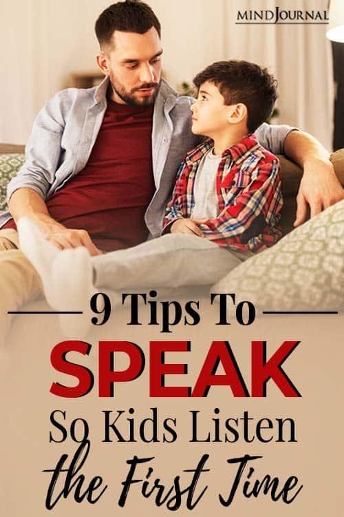tips speak kids listen first time pin